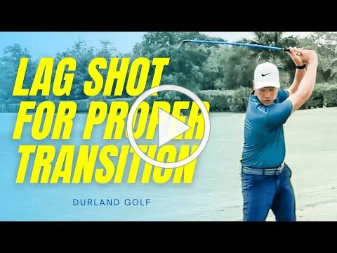 GOLF TRAINING AID | How LAG SHOT Teaches A PROPER TRANSITION In The Golf Swing