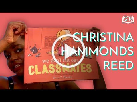 "Christina Hammond Reed Reads ""We Don't Eat Our Classmates"" 