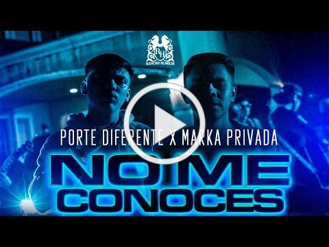 Porte Diferente - No Me Conoces ft. Marka Privada [Official Video]