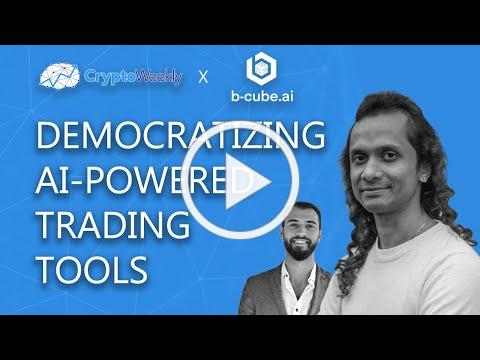 Democratizing AI-Powered Trading Tools | b-cube.ai | CryptoWeekly Podcast