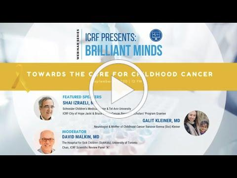 Brilliant Minds: Towards the cure for childhood cancer