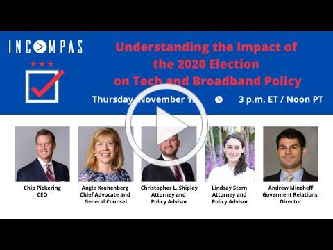 Understanding the Impact of the 2020 Election on Tech and Broadband Policy (November 12, 2020)