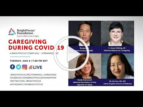 Caregiving During COVID-19: A BrightFocus Town Hall Event