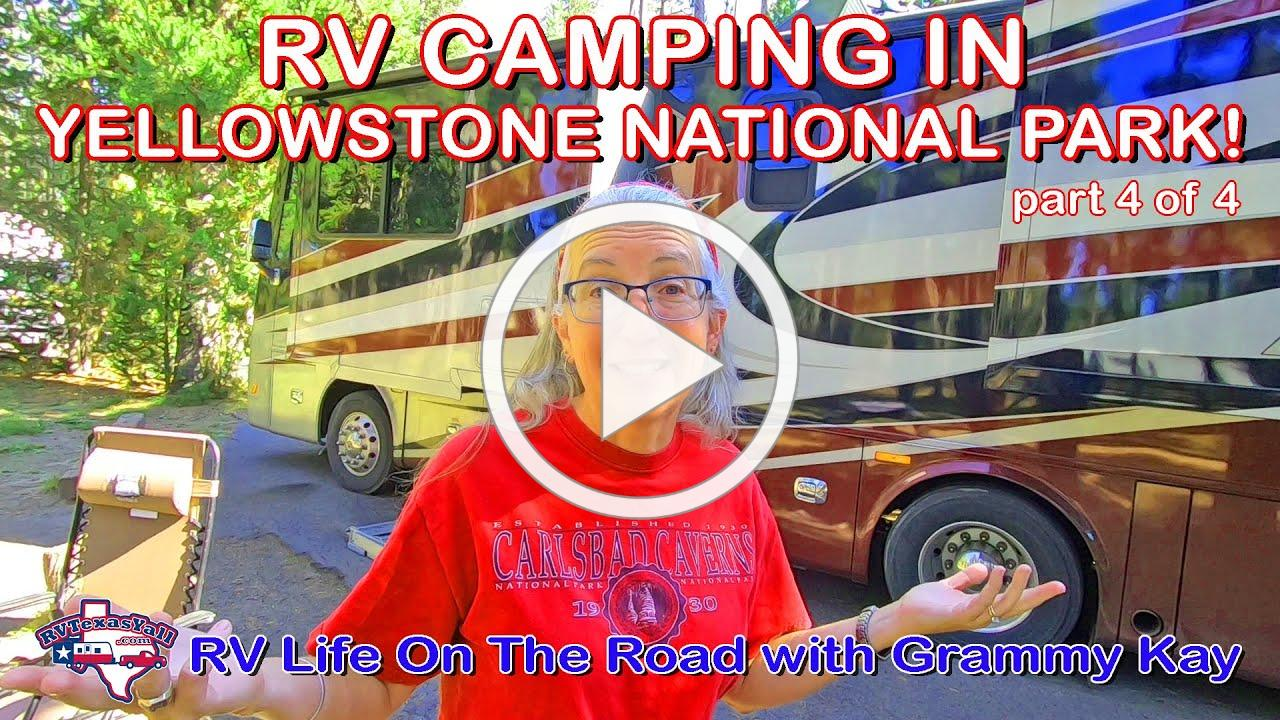 Yellowstone National Park, Part 4 | RV Camping in Yellowstone | Beehive Geyser | Kepler Cascades