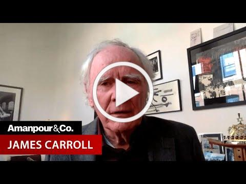 Fmr. Priest James Carroll: How the Catholic Church Lost Its Soul | Amanpour and Company