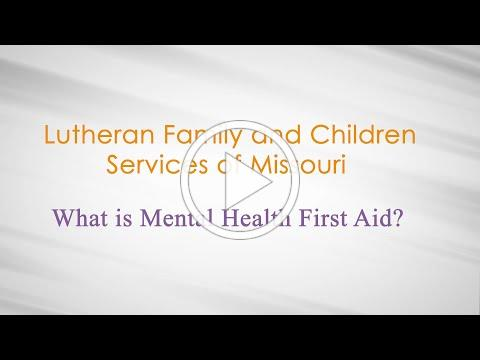 LFCS What Is Mental Health First Aid