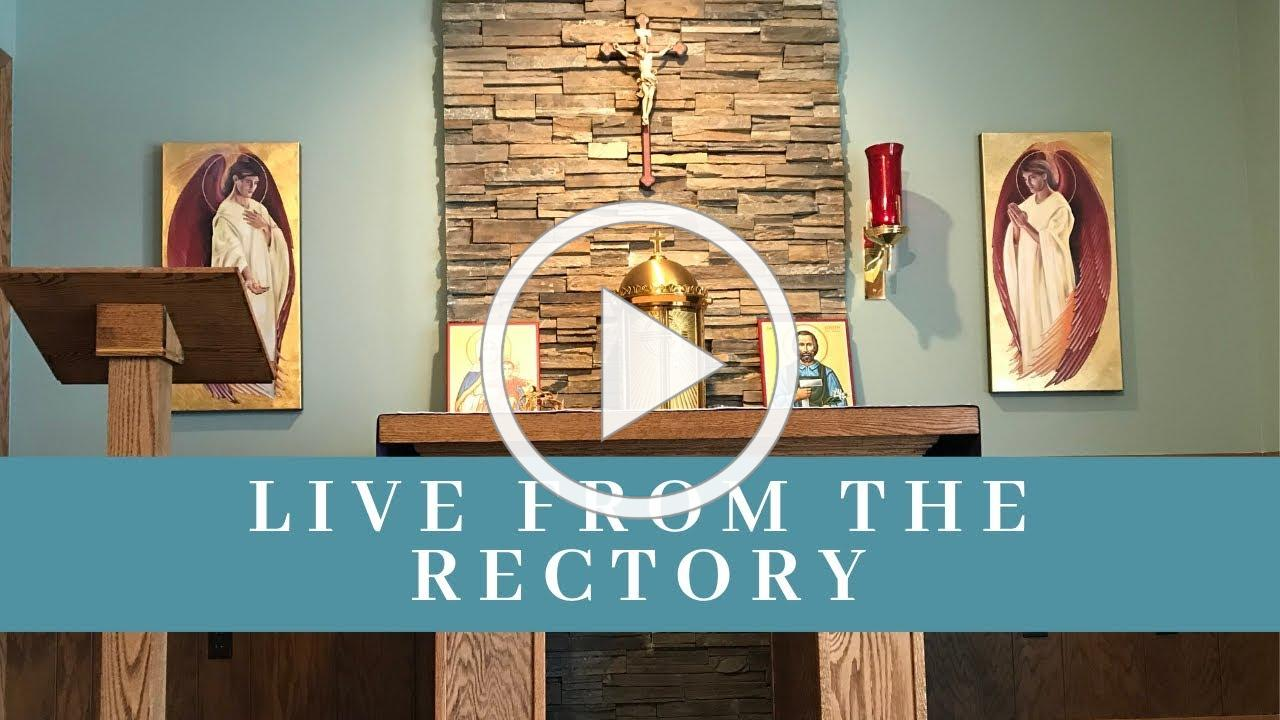 March 20: Mass at the rectory with Father Barsness