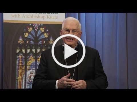 Archbishop Kurtz's 2019 Easter Message