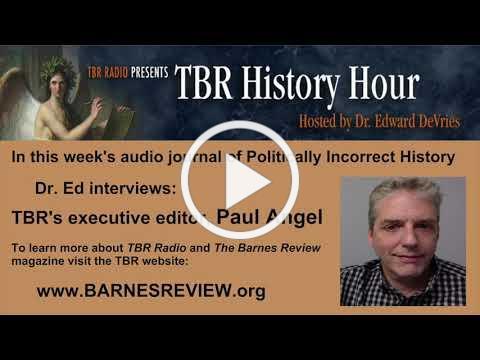 TBR HISTORY HOUR - 5/7/2021 - Paul Angel