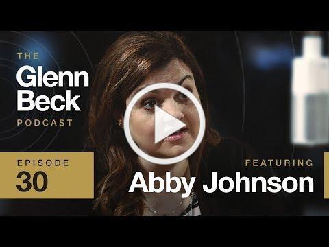Ep. 30 | Abby Johnson | The Glenn Beck Podcast