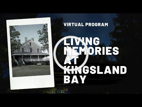 Virtual Program - Living Memories at Kingsland Bay State Park