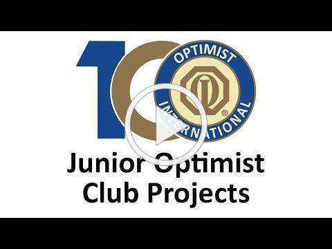 Junior Optimist Club Projects