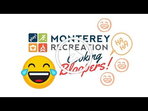 Monterey Recreation Presents: That's Good! Cooking Show Bloopers