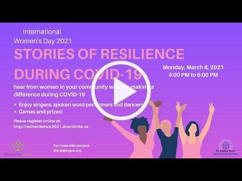 Stories of Resilience During COVID 19 An International Women's Day Video