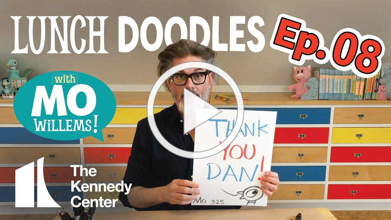 LUNCH DOODLES with Mo Willems! Episode 08