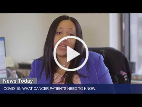 COVID-19: What Cancer Patients Need to Know