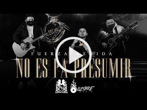 Fuerza Regida - No Es Pa Presumir [Official Video]
