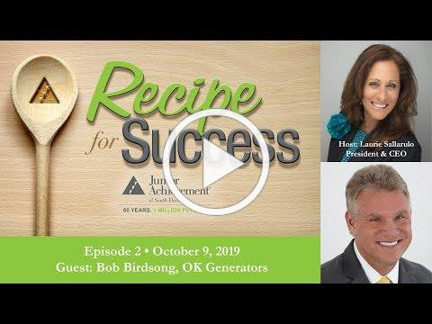 Recipe for Success, October 9, 2019, Guest Bob Birdsong