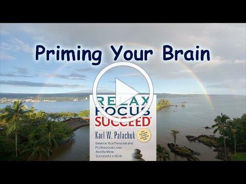Prime Your Brain