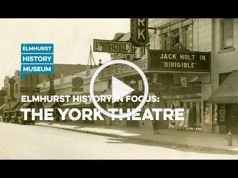 Elmhurst History In Focus: The York Theatre