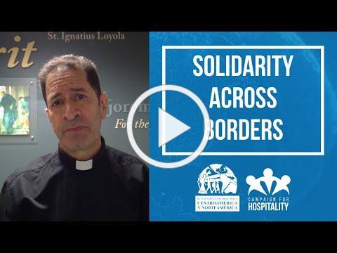 Solidarity Across Borders/Solidaridad sin Fronteras