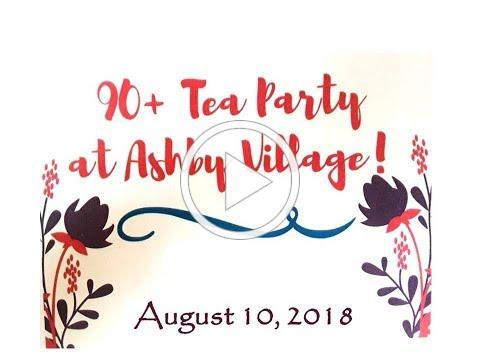 Ashby Village 90's Tea Party Celebration!