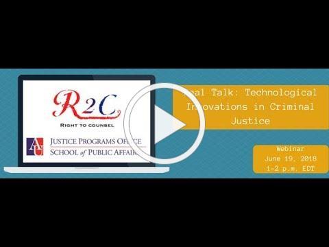 Real Talk: Technological Innovations in Criminal Justice Webinar