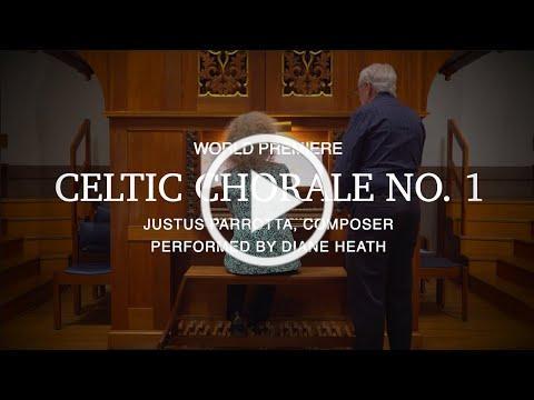 Celtic Chorale No. 1 Concert Premiere