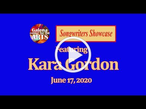 Kara Gordon - Songwriters Showcase, June 17, 2020