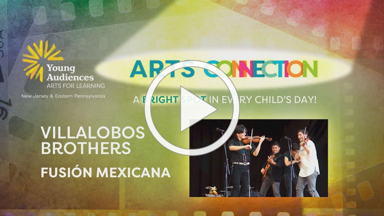 ARTS CONNECTION - Villalobos Brothers