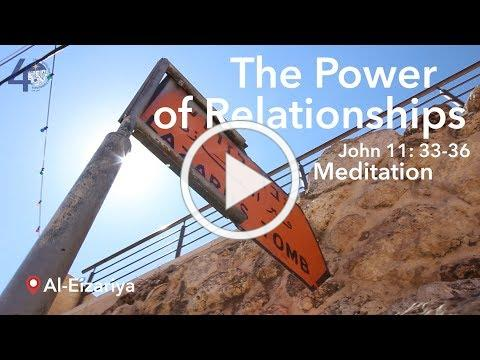 Bible Live: The Power of Relationship - Meditation