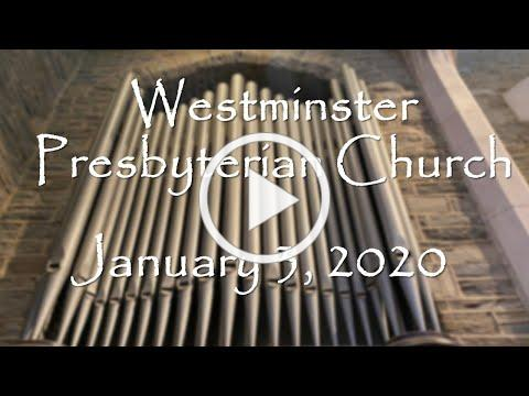 January 3, 2021, Worship Service of Westminster Presbyterian Church of Wilmington, Delaware