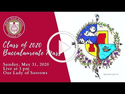 Mercy High School Class of 2020 Baccalaureate Mass