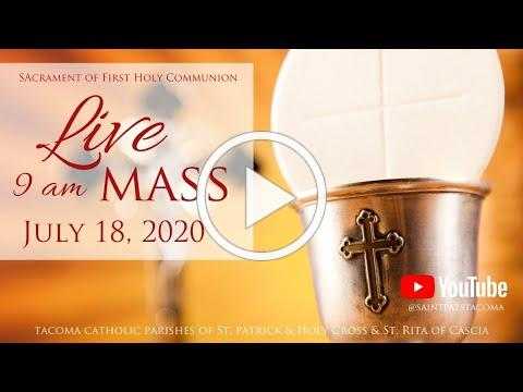 Mass | July 18, 2020 | Sacrament of First Holy Communion
