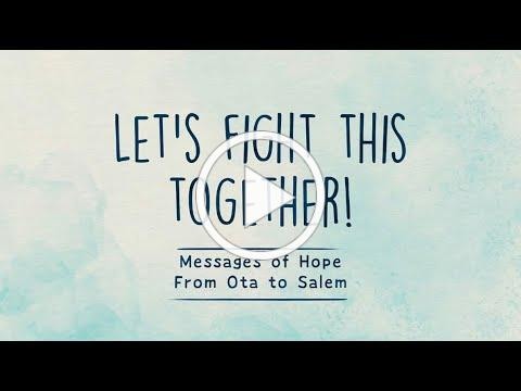 Messages of Hope from Ota to Salem(日米姉妹都市大田区からセーラム市へのコロナ克服応援ビデオメッセージ)