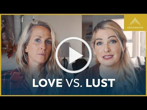What's the Difference Between Love and Lust?