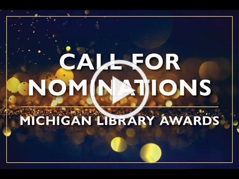 The Michigan Library Awards Call for Nominations is Open!