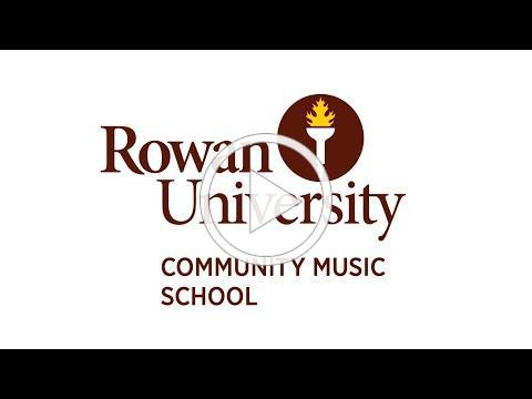Rowan University Community Music School: Learn More!