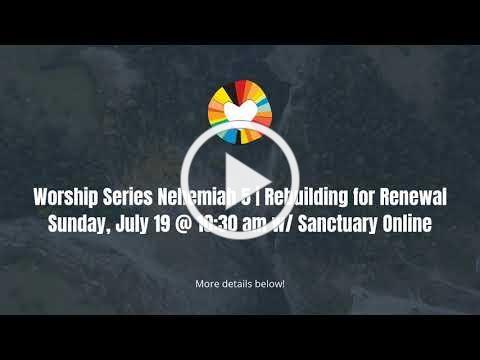 "Worship Series   Nehemiah 5 ""Rebuilding for Renewal"""