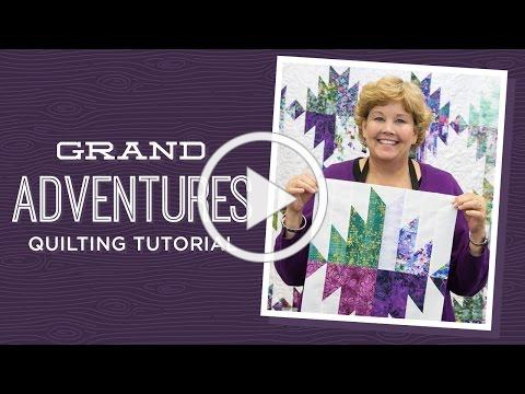 Make a Grand Adventures Quilt with Jenny!