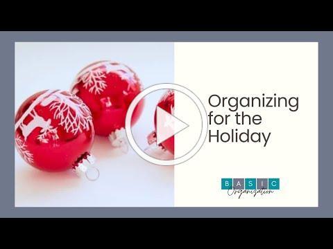 Organizing for Holiday Celebrations