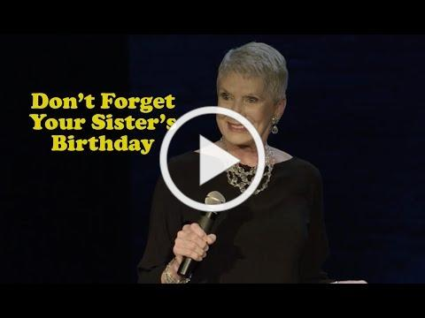 Jeanne Robertson | Don't Forget Your Sister's Birthday