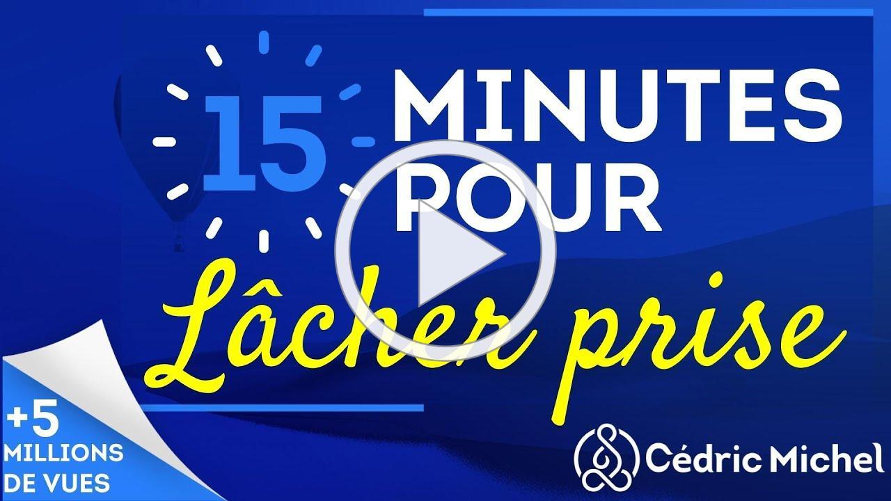 15 min POUR LÂCHER PRISE (méditation guidée) 🎧 Cédric Michel