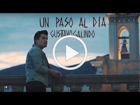 Gustavo Galindo - Un Paso Al Día [Official Video]