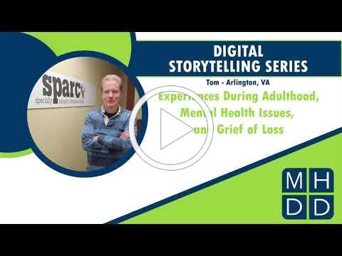 MHDD Digital Storytelling Series: Tom from Arlington, VA