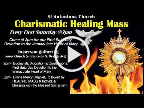 Charismatic Healing Mass -11/7/20 . Celebrant- Fr Joseph Meagher. St Antoninus Church