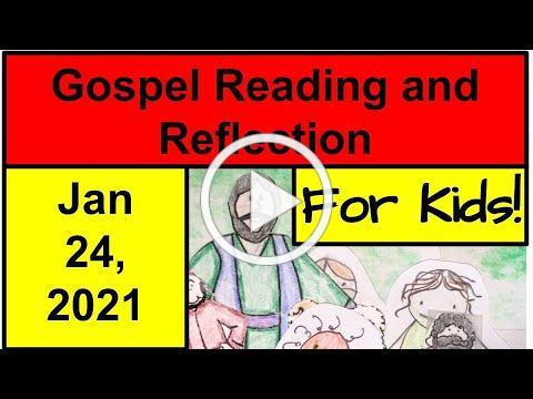 Gospel Reading and Reflection for Kids - January 24, 2021 - Mark 1:14-20