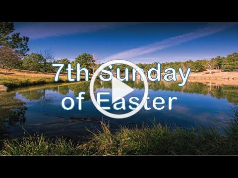 Service of the Word for the Seventh Sunday of Easter