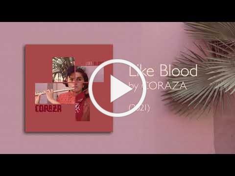 Coraza - Like Blood (Audio)