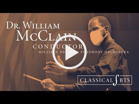 Classical:BTS - Season 2 Episode 3 - Dr. William McClain, conductor